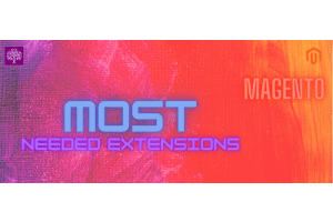 Most needed Magento2 Extensions for your Magento eCommerce website